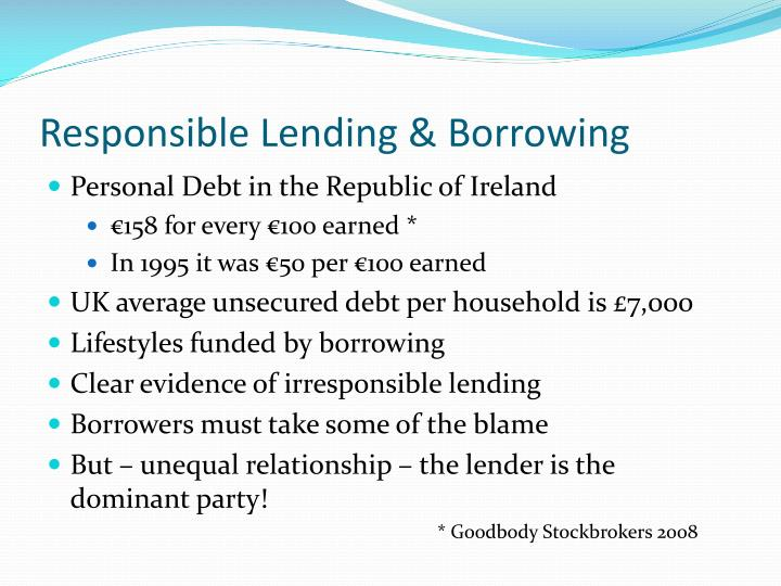 Responsible Lending & Borrowing