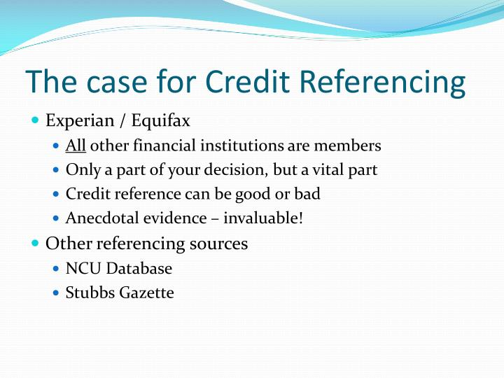 The case for Credit Referencing