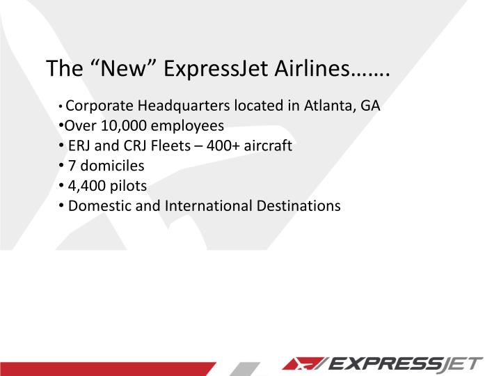 "The ""New"" ExpressJet Airlines……."