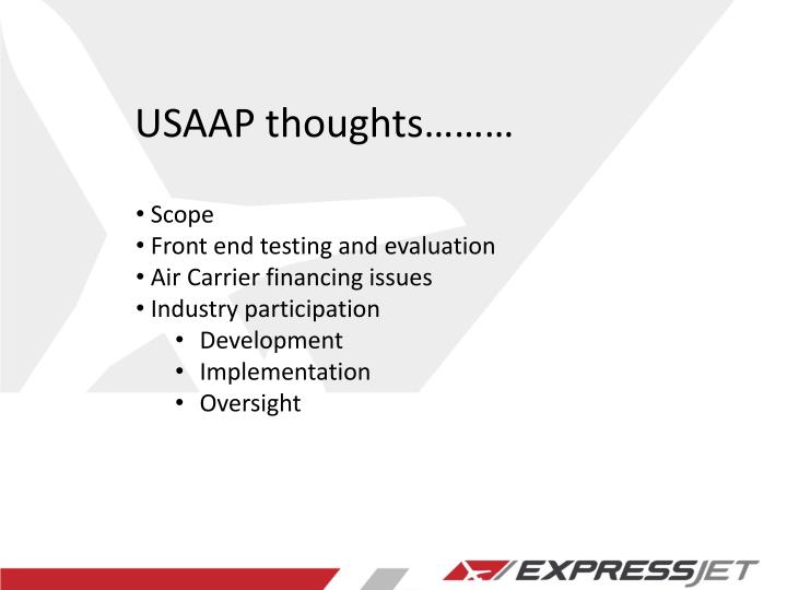 USAAP thoughts………