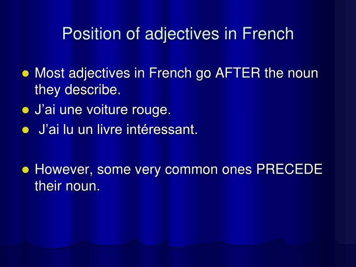 Position of adjectives in French