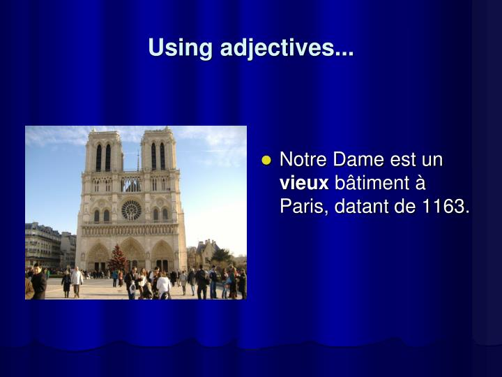 Using adjectives...