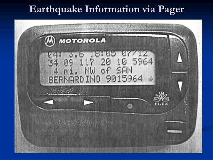 Earthquake Information via Pager