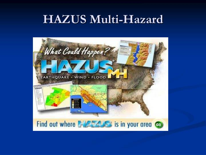HAZUS Multi-Hazard