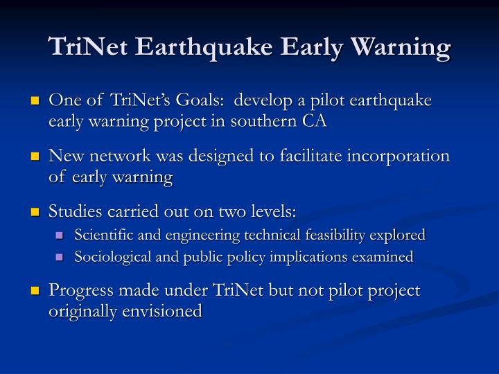 TriNet Earthquake Early Warning