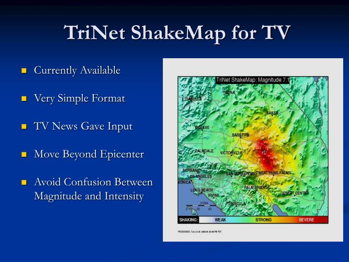 TriNet ShakeMap for TV