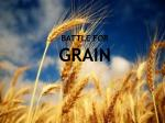 battle for grain