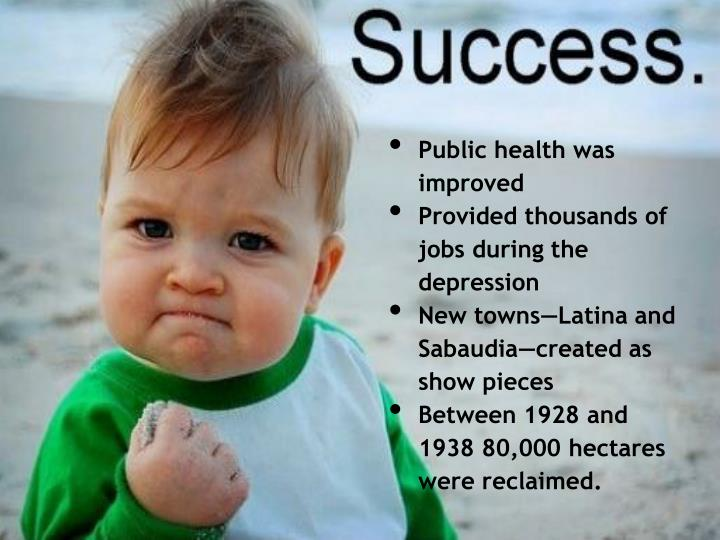 Public health was improved