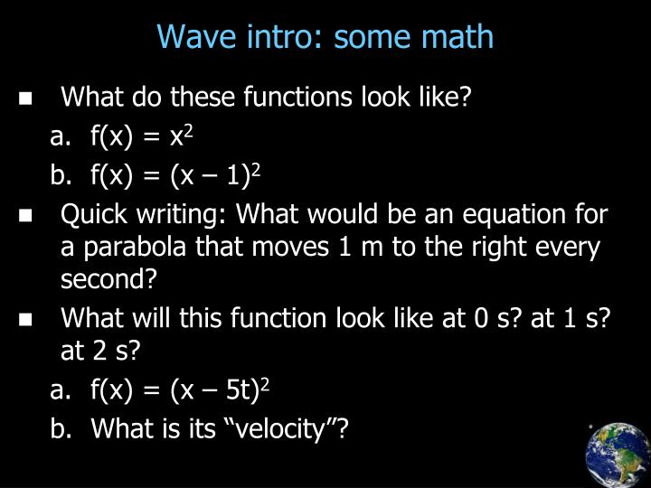 Wave intro: some math