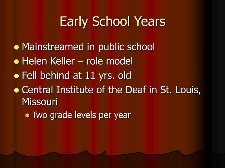 Early School Years