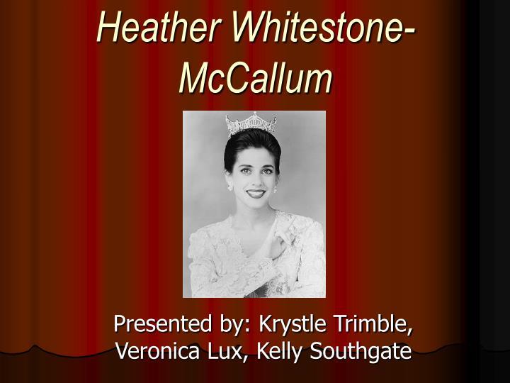 Heather Whitestone-McCallum
