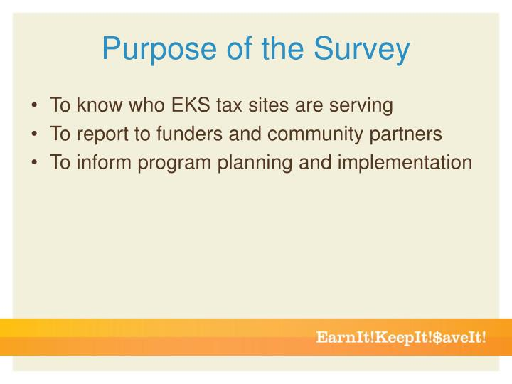 Purpose of the Survey