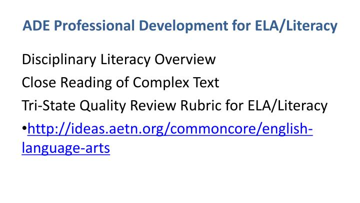 ADE Professional Development for ELA/Literacy