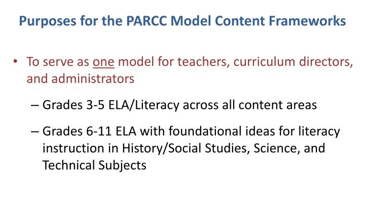 Purposes for the PARCC Model Content Frameworks
