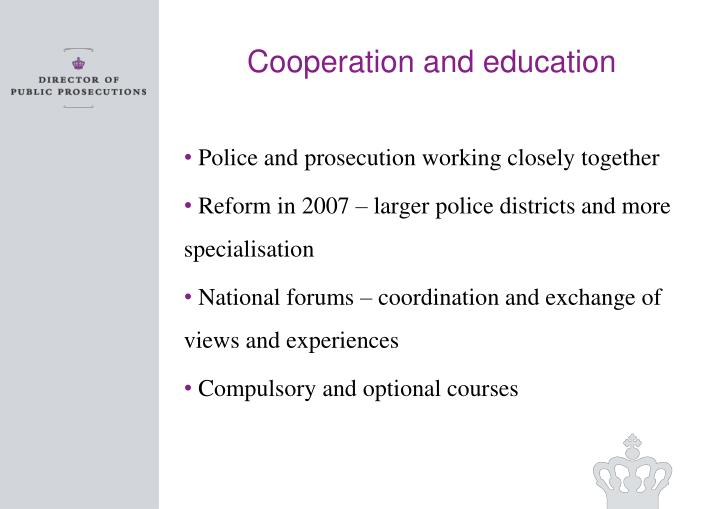 Cooperation and education