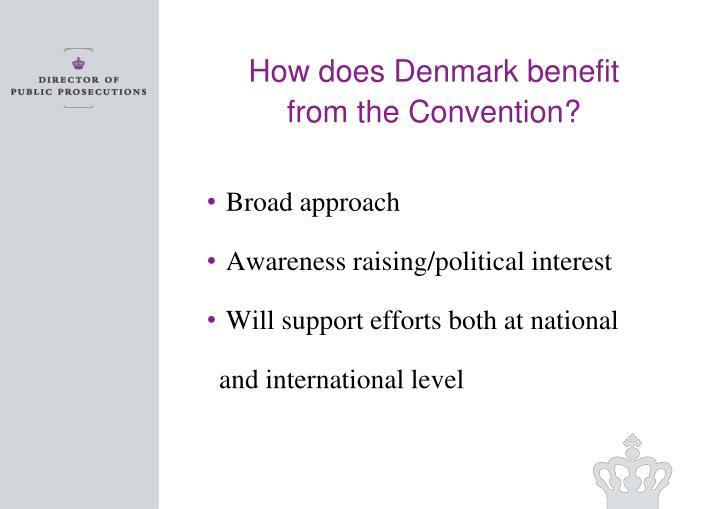 How does Denmark benefit