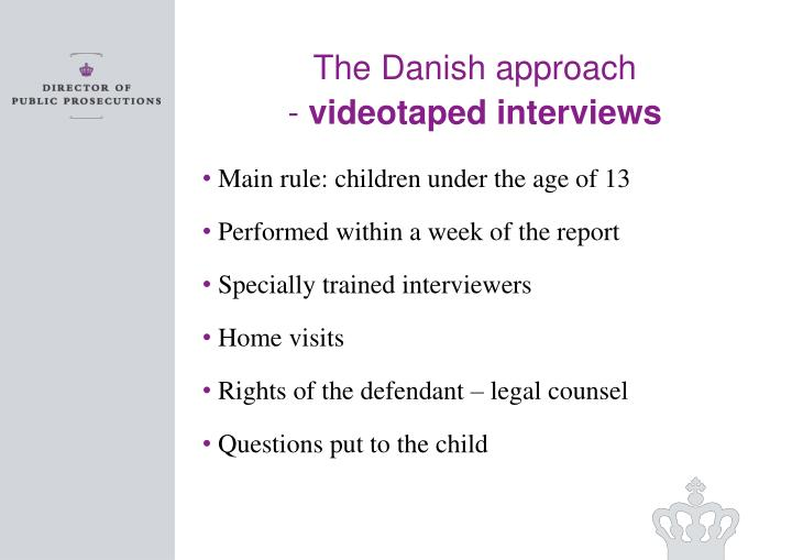 The Danish approach
