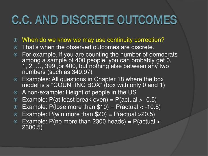C.C. and Discrete Outcomes