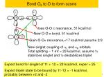 bond o 2 to o to form ozone1