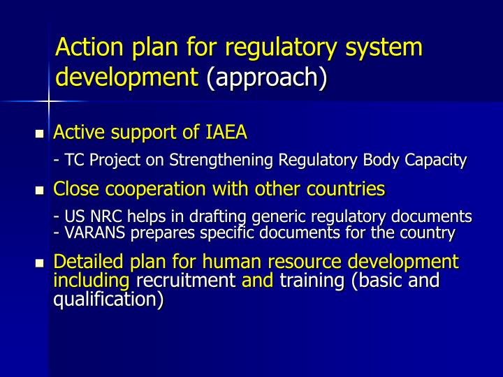 Action plan for regulatory system development