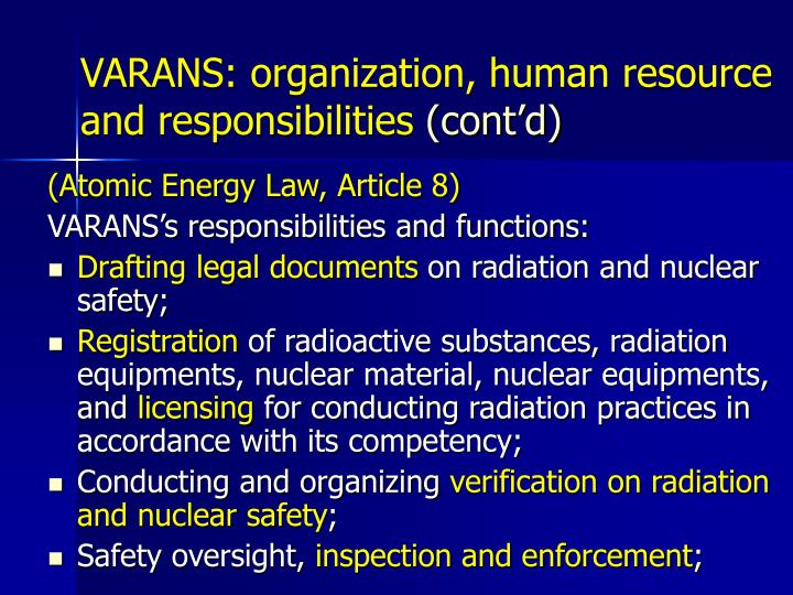 VARANS: organization, human resource and responsibilities