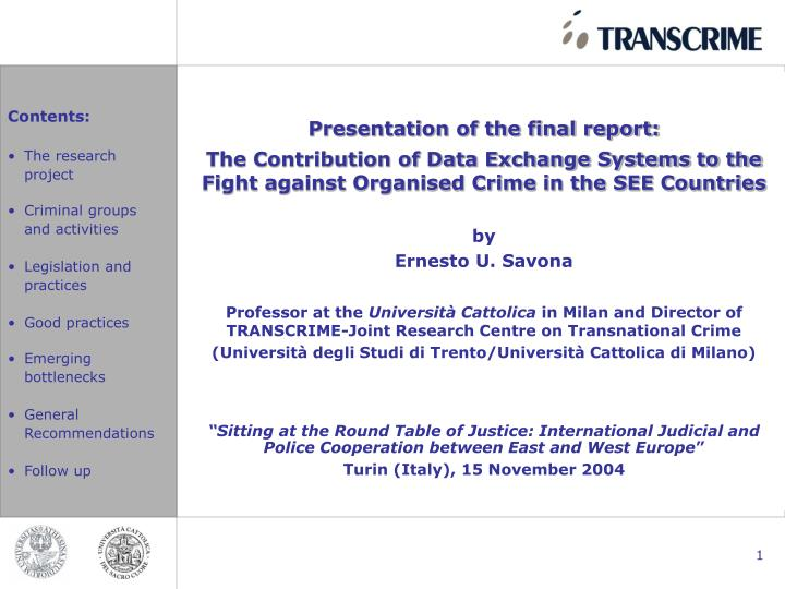 Presentation of the final report: