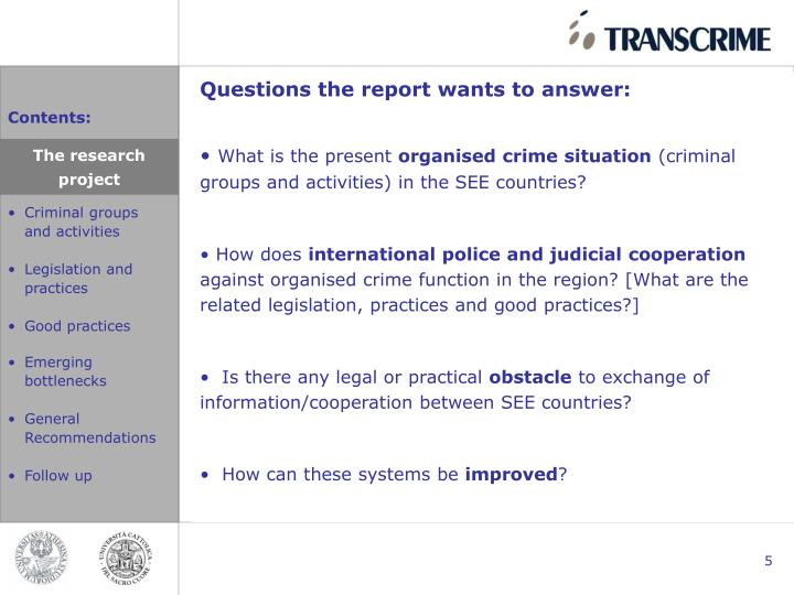 Questions the report wants to answer: