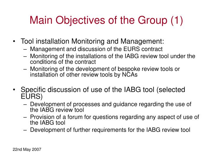 Main Objectives of the Group (1)
