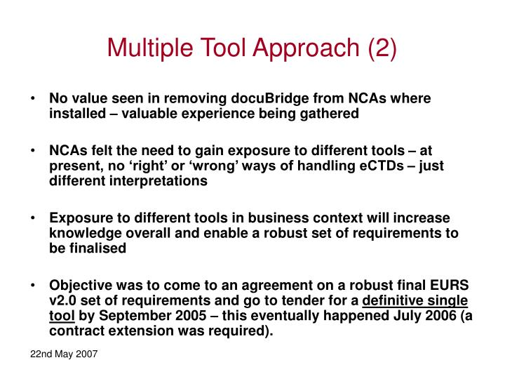 Multiple Tool Approach (2)