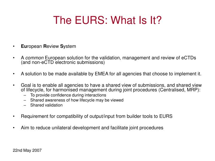 The EURS: What Is It?
