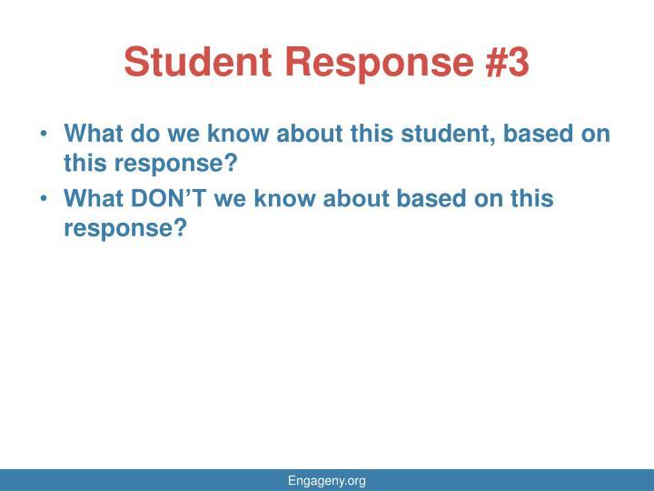 Student Response #3