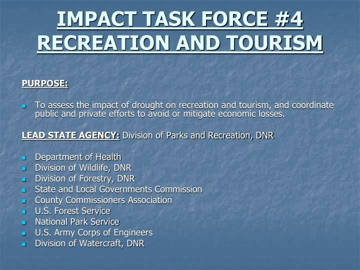 IMPACT TASK FORCE #4 RECREATION AND TOURISM