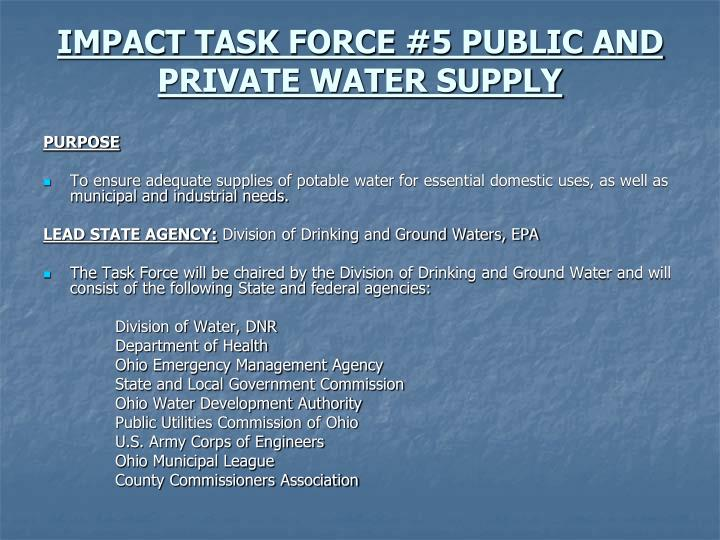 IMPACT TASK FORCE #5 PUBLIC AND PRIVATE WATER SUPPLY