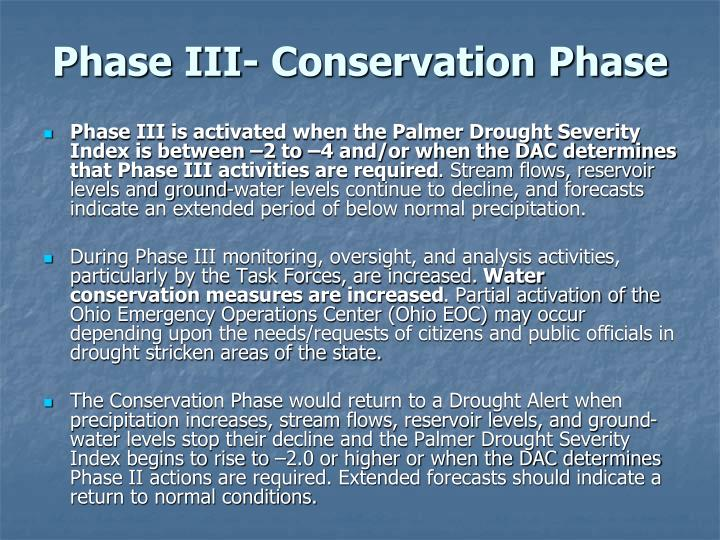 Phase III- Conservation Phase