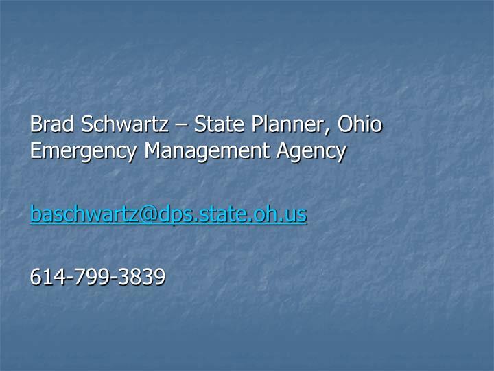 Brad Schwartz – State Planner, Ohio Emergency Management Agency