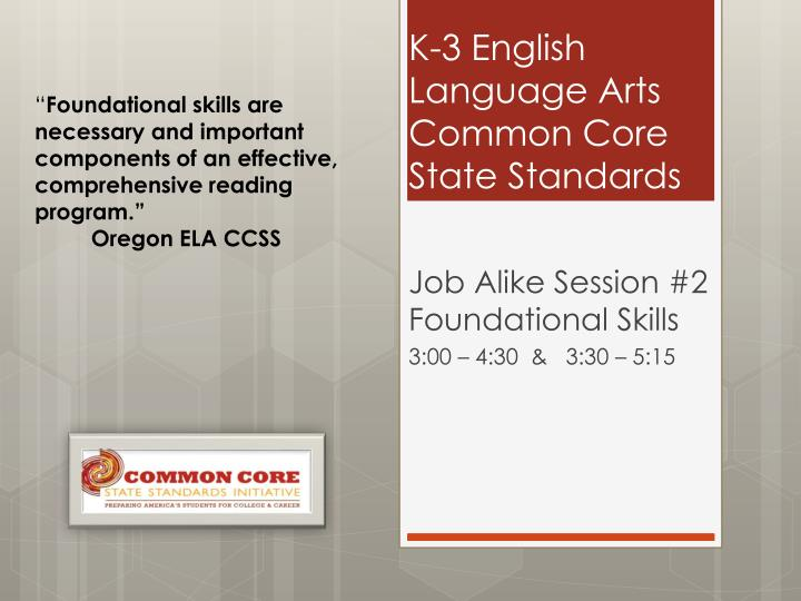 K 3 english l anguage a rts common core state s tandards