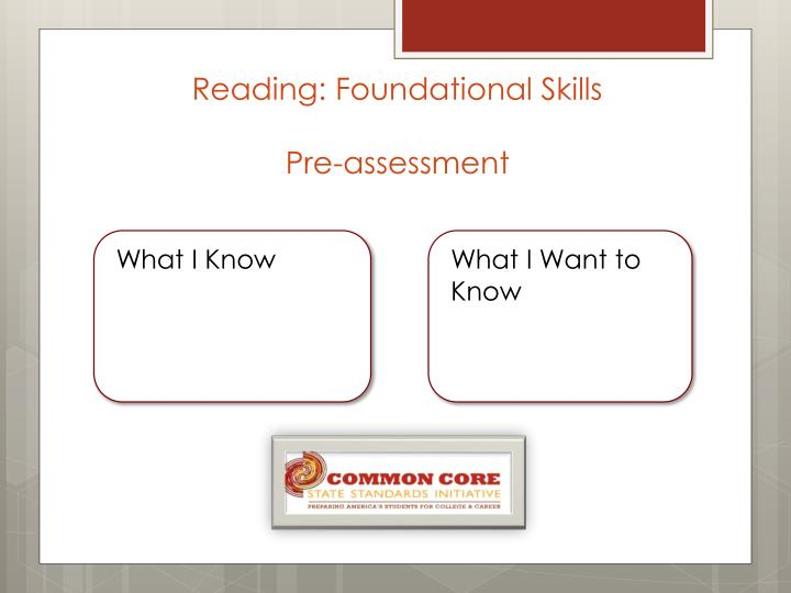Reading: Foundational Skills