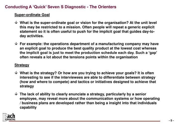 Conducting A 'Quick' Seven S Diagnostic - The Orienters