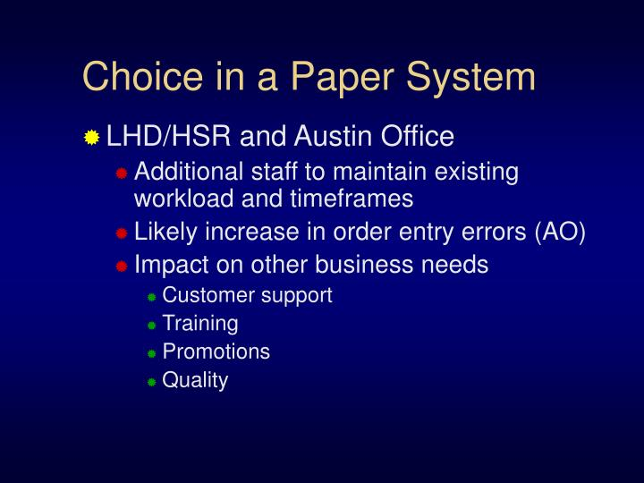 Choice in a Paper System