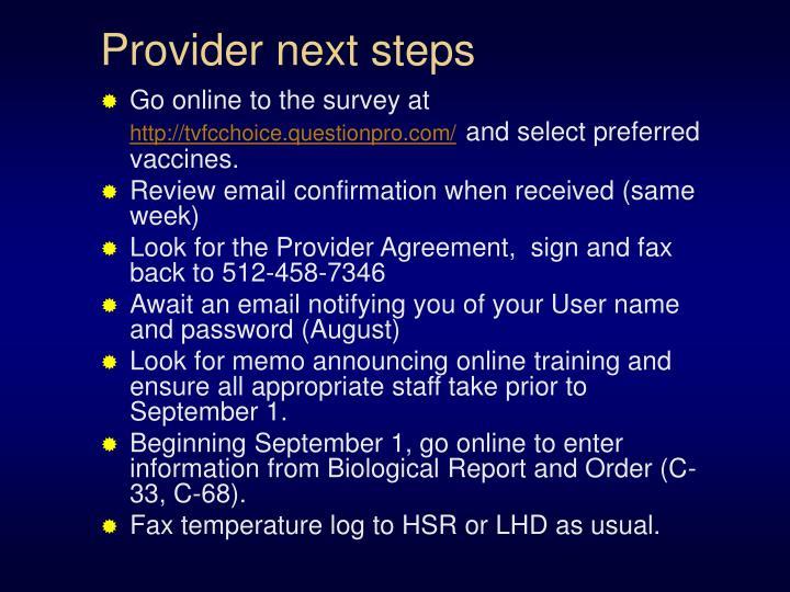 Provider next steps
