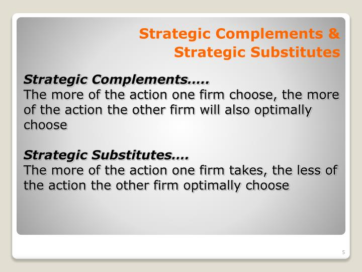 Strategic Complements &
