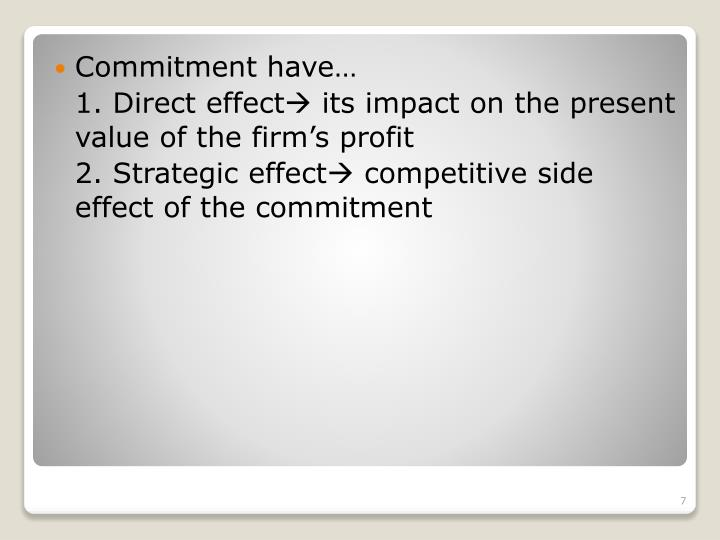 Commitment have…