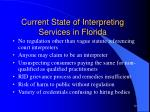 current state of interpreting services in florida