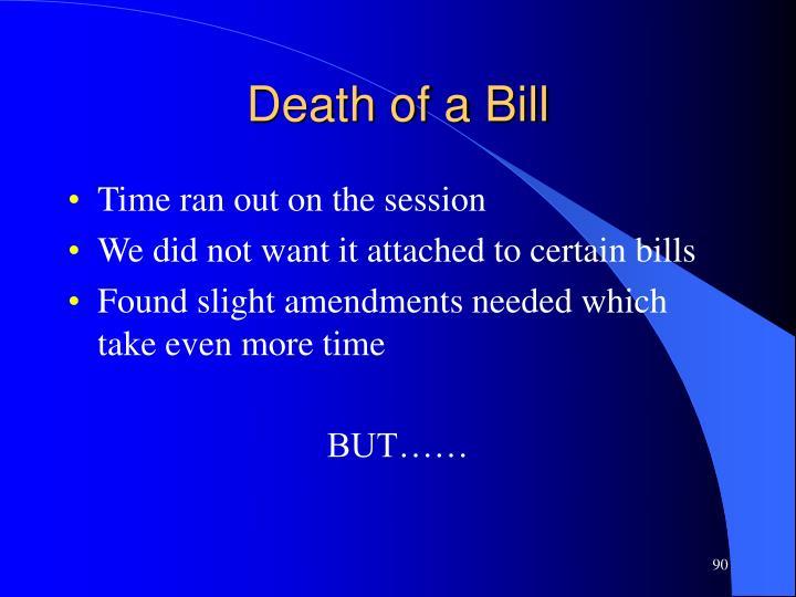Death of a Bill