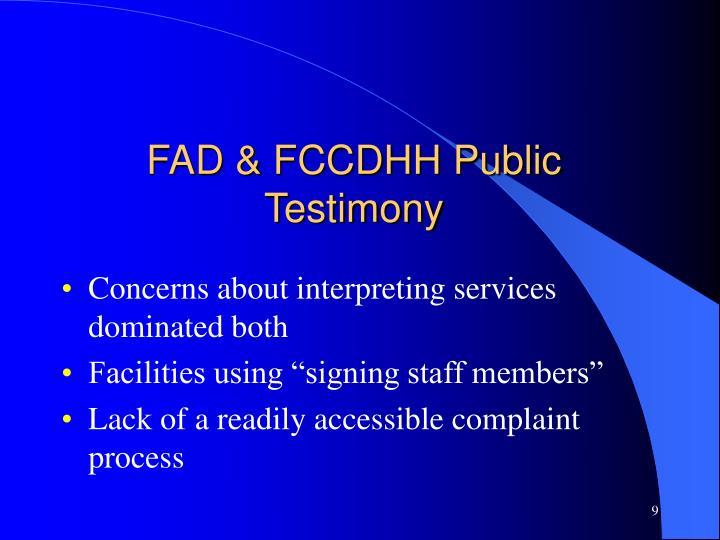 FAD & FCCDHH Public Testimony