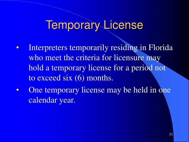 Temporary License