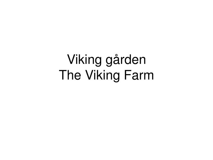 Viking gården