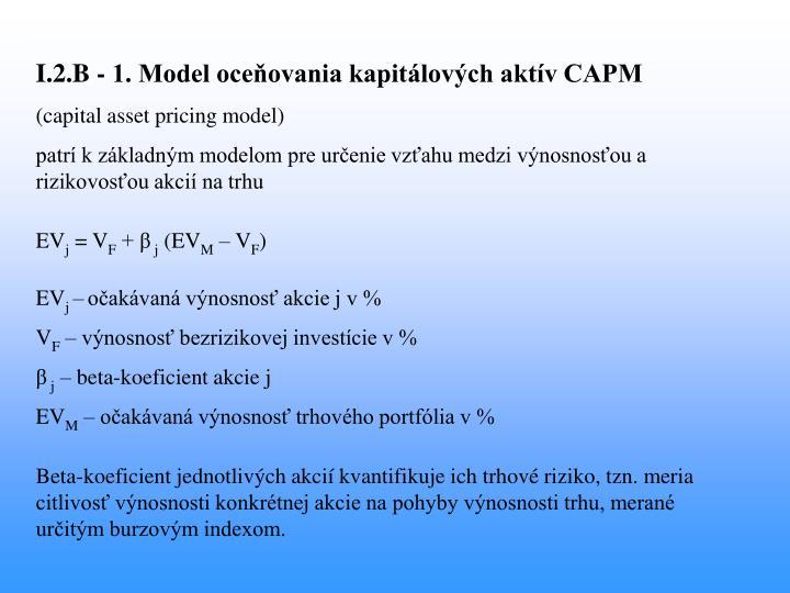 I.2.B - 1. Model oceňovania kapitálových aktív CAPM