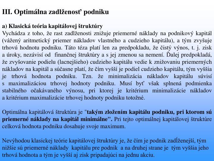 III. Optimálna zadlženosť podniku
