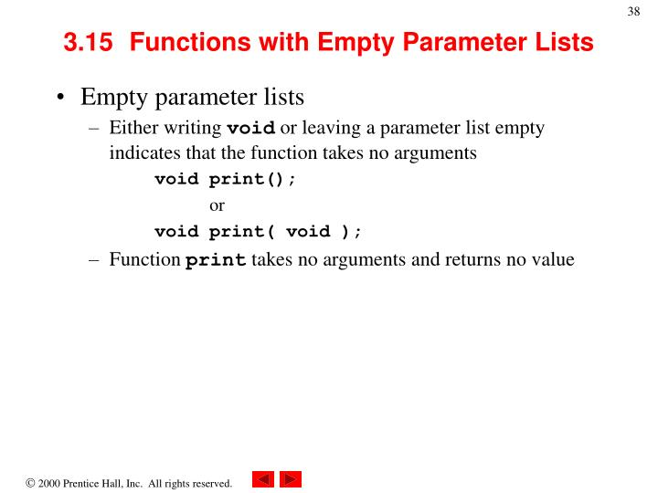 3.15	Functions with Empty Parameter Lists